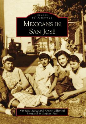 Mexicans in San Jose (Images of America)   Rent ...