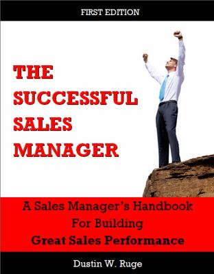 Successful Sales Manager : A Sales Manager's Handbook for ...
