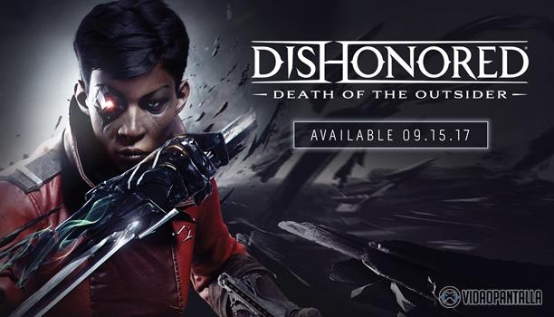 Nuevo tráiler de Dishonored: The Death of The Outsider