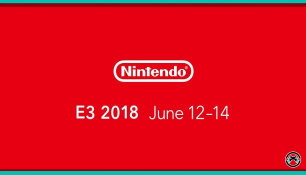 [Opinión] Que veremos en el E3 2018 para Nintendo 3DS y Switch