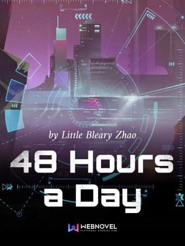 48 hours a day| web novel | chinese novel| time manipulation novel