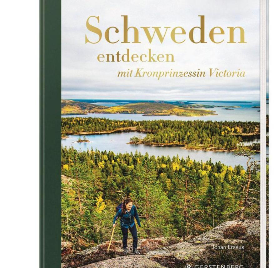 """Discover Sweden with Crown Princess Victoria"", by Johan Erséus, translated by Elke Adams, Gerstenberg Verlag 2021, 320 pages, 40 euros"