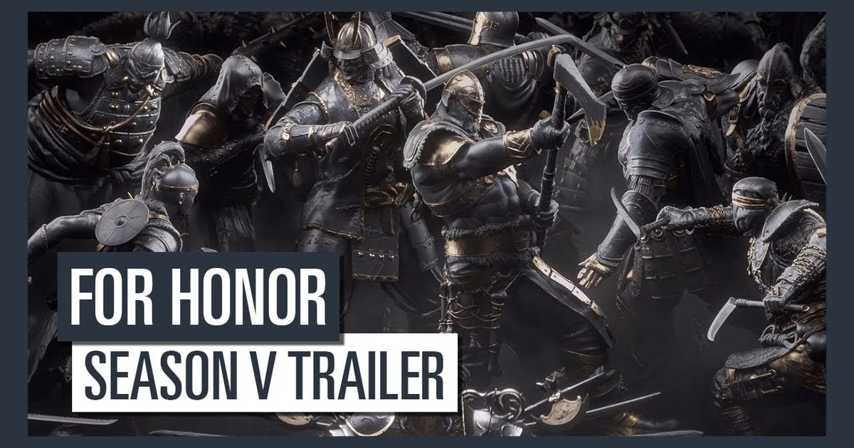 For Honor Season 5 Details Announced Daily Glixel Blizzard Makes Progress Battling Toxic