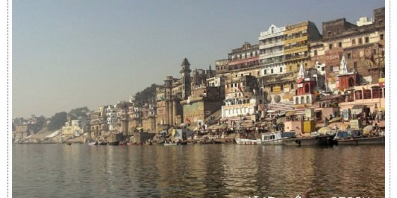 印度。瓦拉那西varnasi之恆河生與死(什麼東西都有可能在河上飄!)
