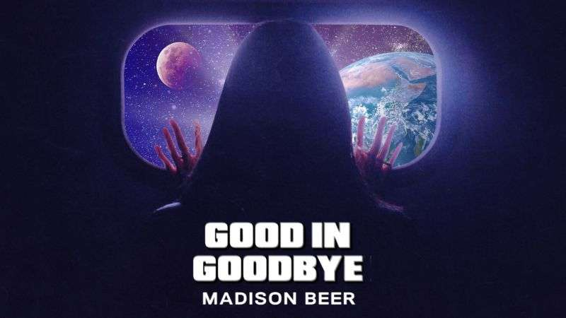 Madison Beer releases Good In Goodbye the lead single from her upcoming debut album HD