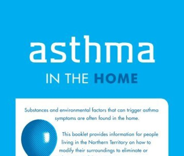 Asthma In The Home The Asthma Foundation
