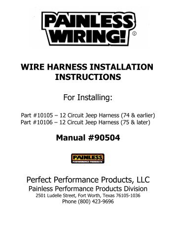 for installing painless wiring?resize=357%2C462&ssl=1 painless 10106 wiring diagram painless wiring diagrams collection painless wiring harness diagram jeep cj7 at eliteediting.co