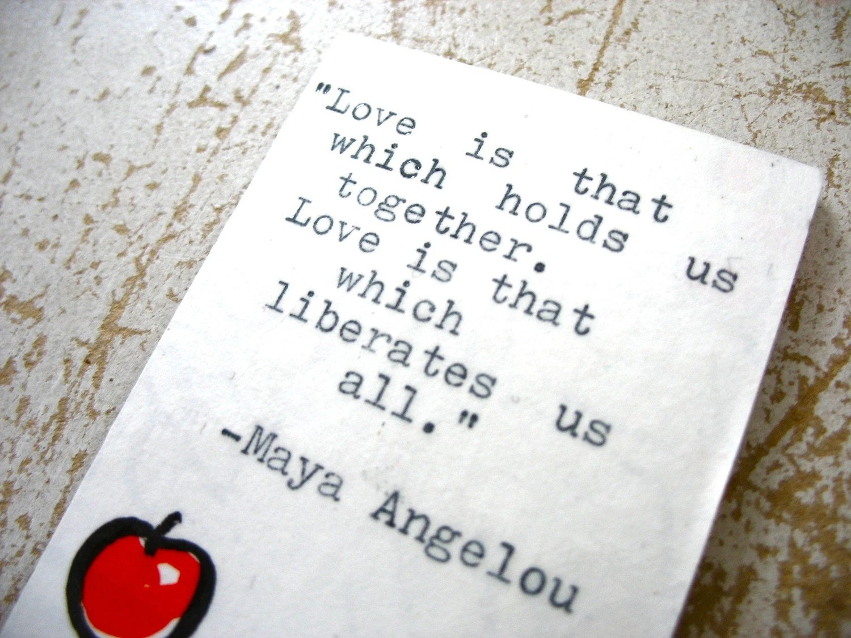 Magnet Maya Angelou Quote Magnet Handmade Magnet Words Of