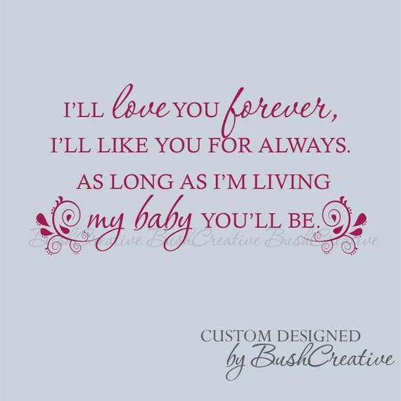 Download Wall Decal I'll love you forever Ill like you for always