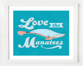 8x10 Manatee Wall Art Print - OwlUNeedIsLove