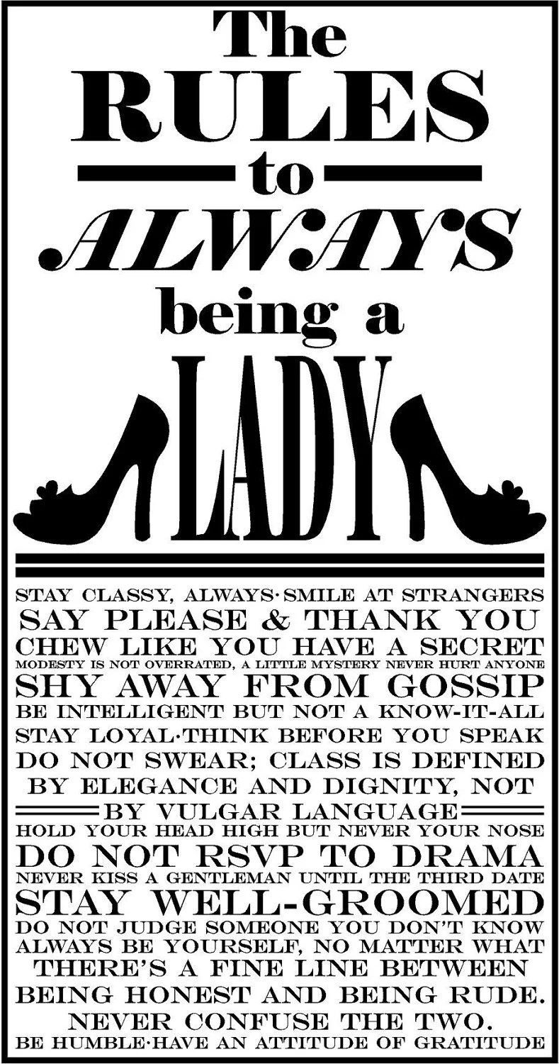 Rules to being a Lady!