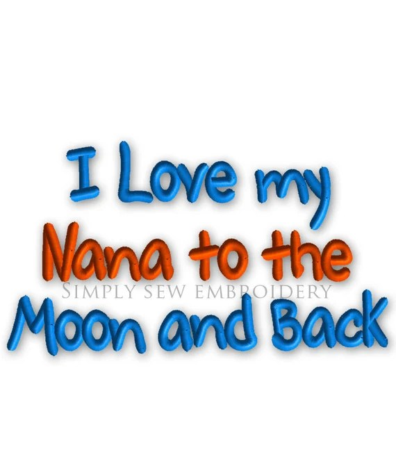 Download I Love my Nana to the Moon and Back Machine Embroidery