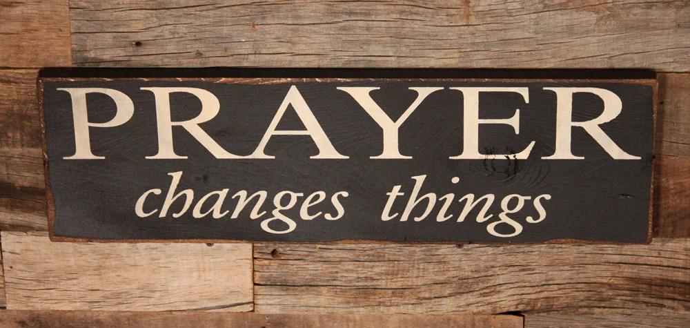 Large Wood Sign Prayer Changes Things Subway Sign Prayer