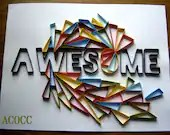 "Quilled ""Awesome"" Geometric Art - aCoCC"