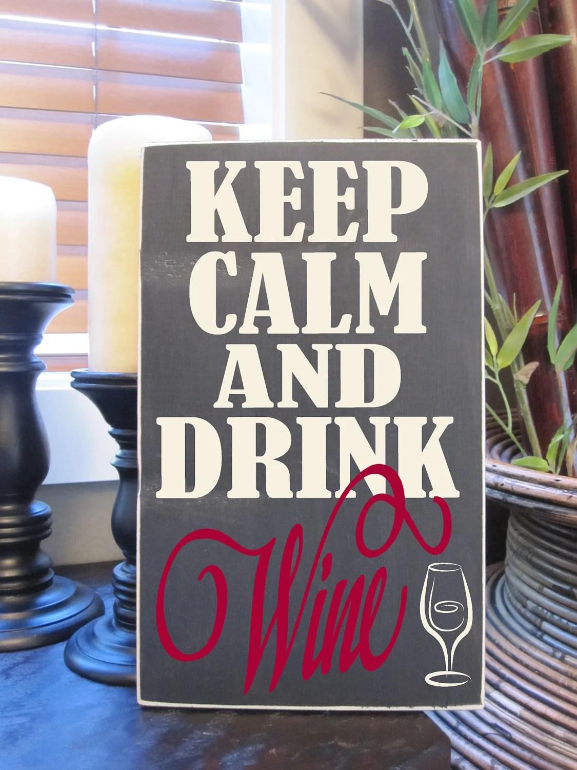 Keep Calm And Drink Wine Vinyl Lettering