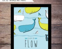 Go With the Flow - 8x10 Whale Art Print - Instant Download