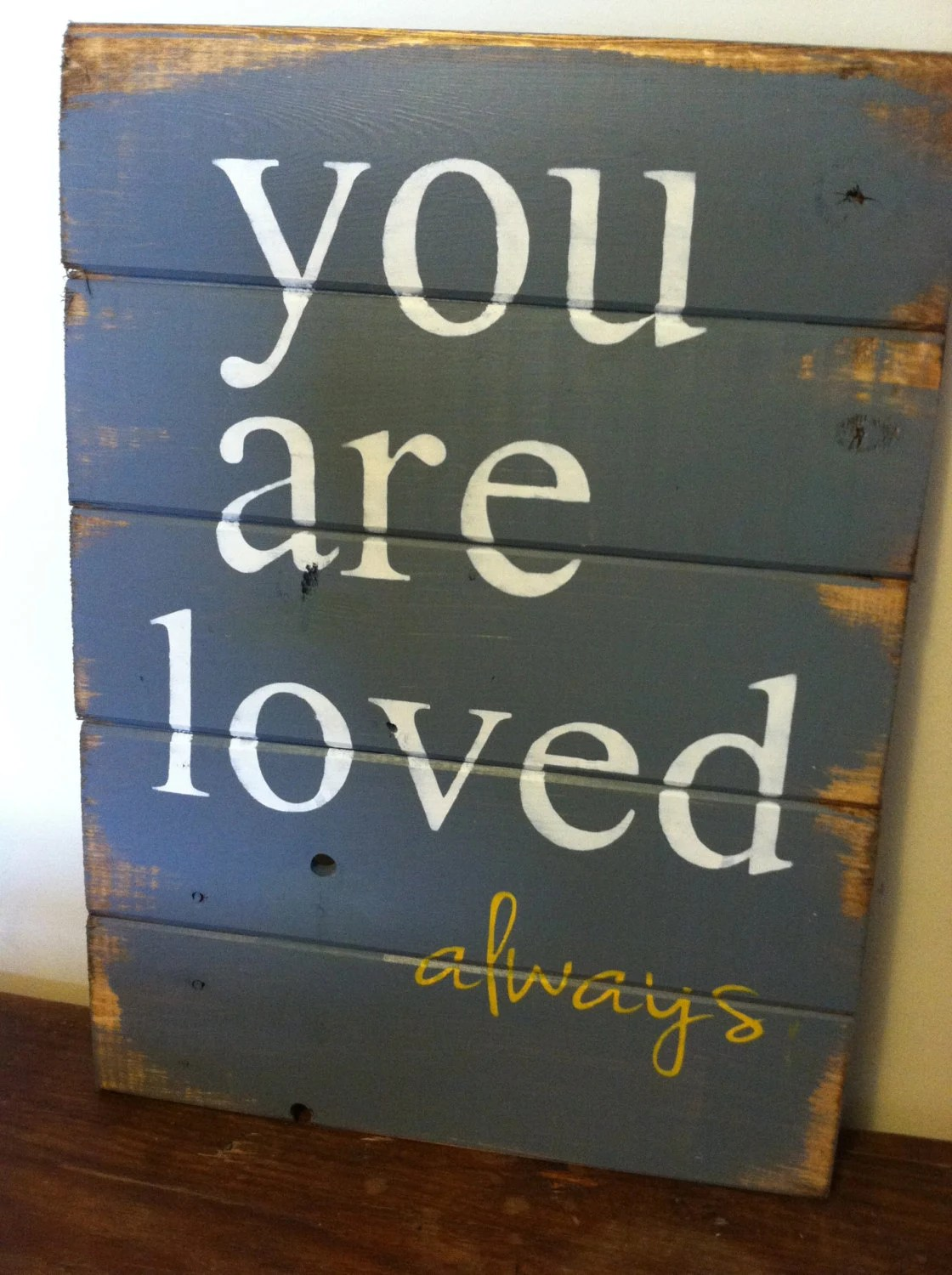 You Are Always Loved