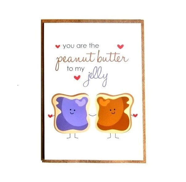 Peanut Butter And Jelly Sayings