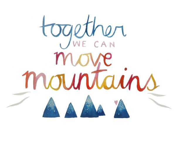 Items similar to Together We Can Move Mountains 8 x 10