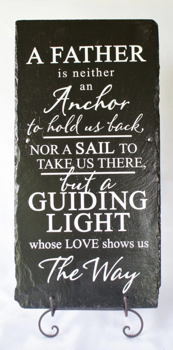 Father is Guiding Light - Tribute to Dad - Unique Slate ...