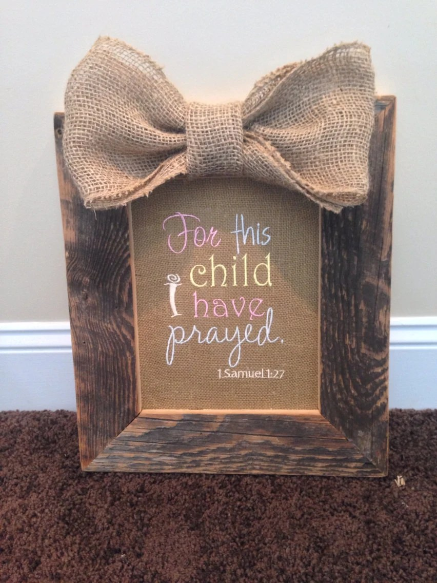 Items Similar To For This Child I Have Prayed Barnwood