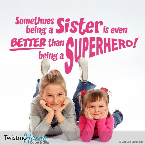 Sister Better Than Superheo Decal by Twistmo