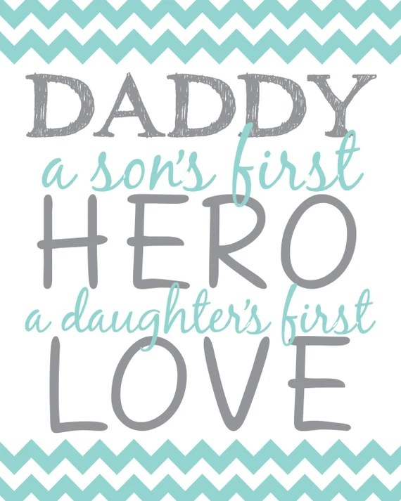 Download Items similar to Daddy A Son's First Hero A Daughter's ...