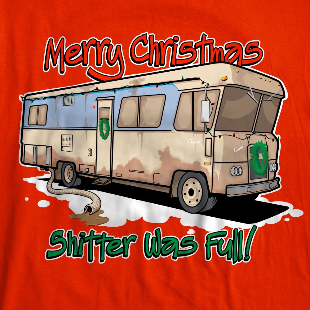 Merry Christmas Shitter Was Full Christmas Vacation Cousin