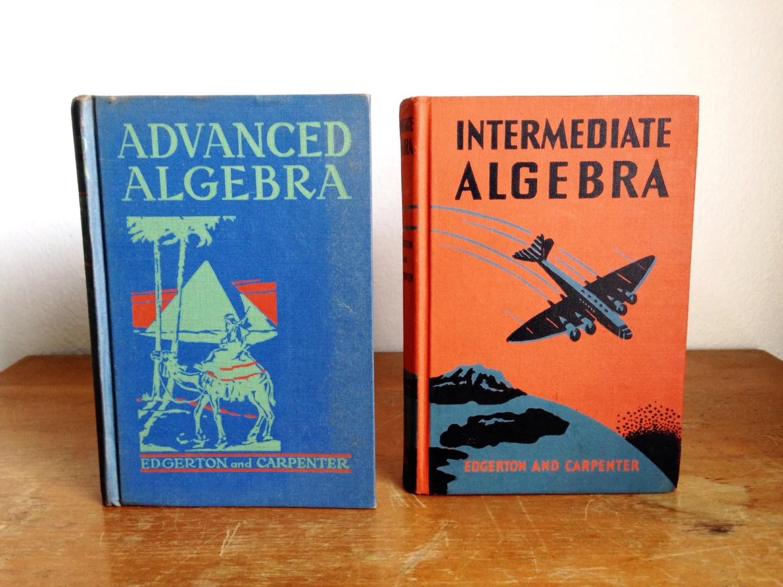 Vintage S Algebra Textbooks Intermediate Algebra And