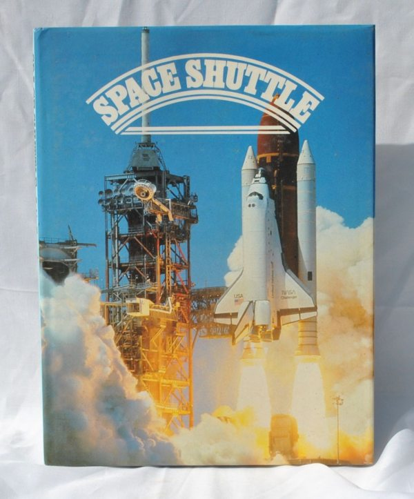 Vintage Space Shuttle Book 1985 Hardback Space Flight