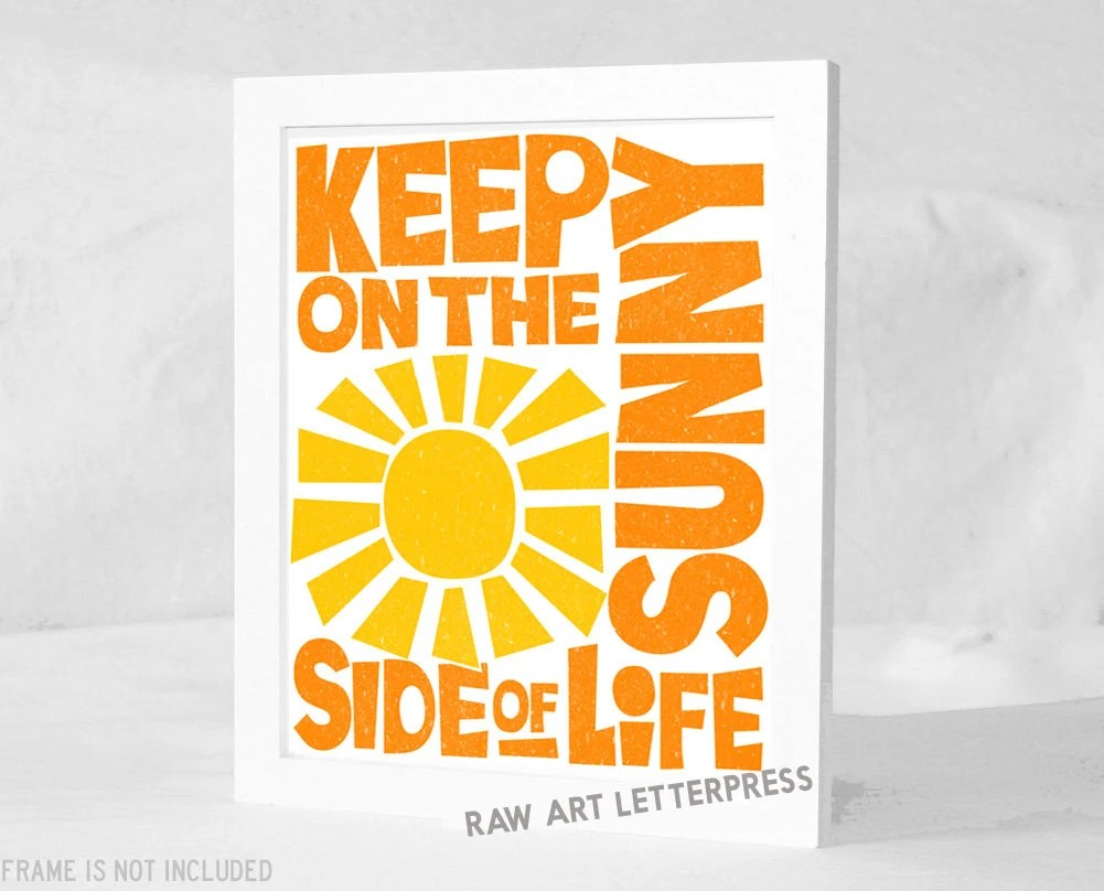 Keep on the Sunny Side of Life, Kitchen Art, Positive Wall Art - RawArtLetterpress