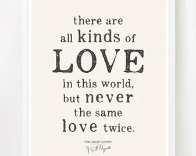 Image result for gatsby quotes there are all kinds of love