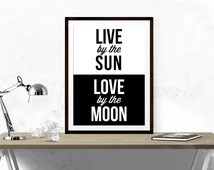 Download Live By Sun, Love By The Moon // Typography, Motivational ...