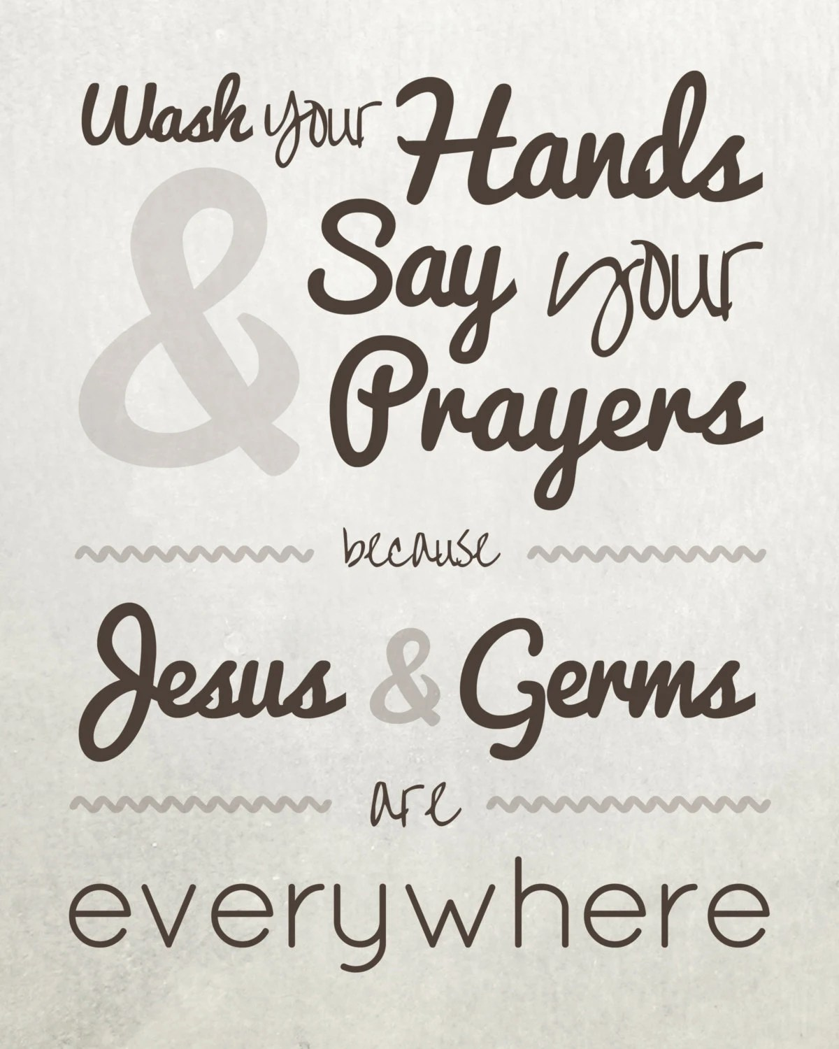 photograph regarding Wash Your Hands and Say Your Prayers Printable named And Given that Arms Prayers Printable Clean All over the place And Say