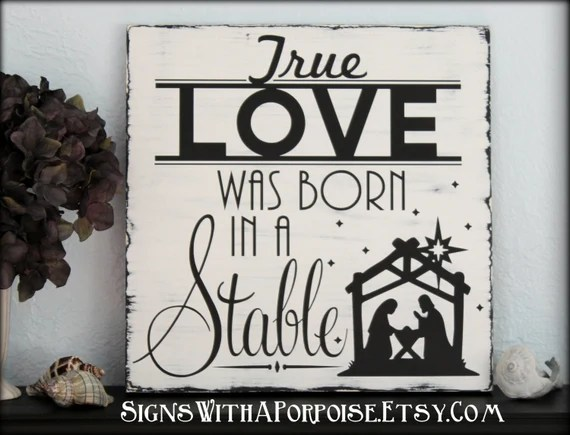 Download True Love Was Born In A Stable Hand Painted Chalkboard Style