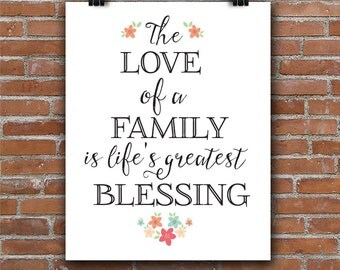 Download The Love of a Family is life's greatest Blessing, 8x10 art ...