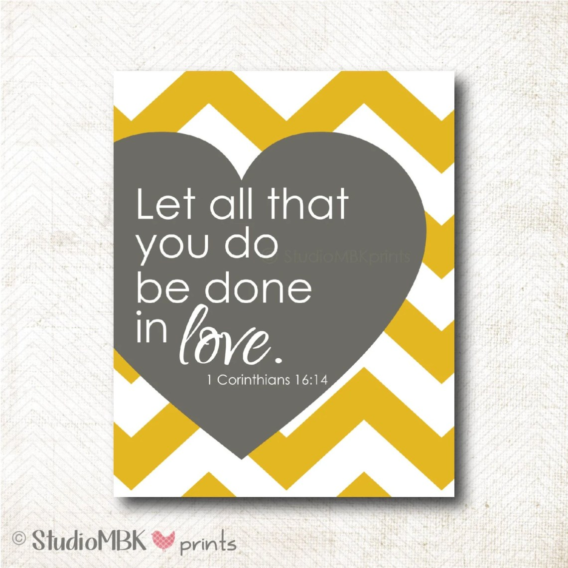 Download Let all that you do be done in love art print 1 by ...