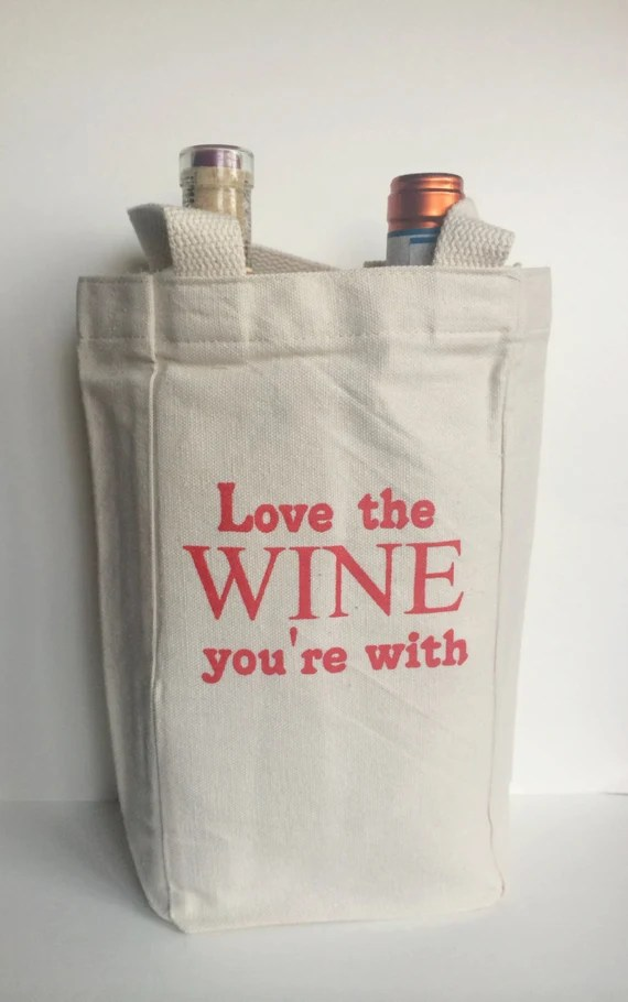 Download Love the Wine You're With Wine Tote Screen Printed by ...