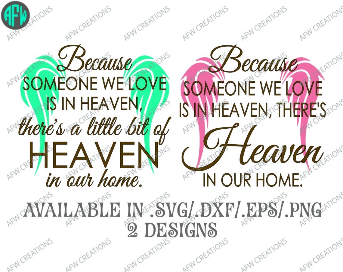 Download Digital Cut File Because someone we love is in heaven Vinyl