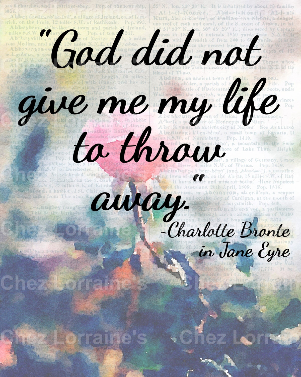 Why God Gave me My Life: A Charlotte Bronte Quote on Life