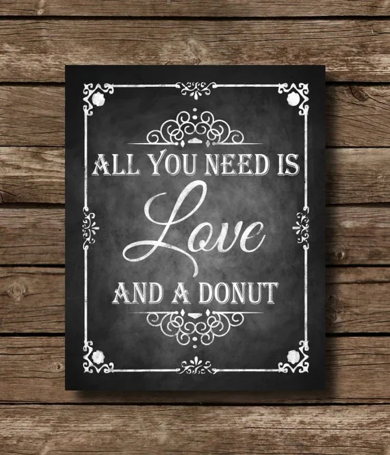 Download All you need is Love and a Donut Chalkboard Wedding Sign ...