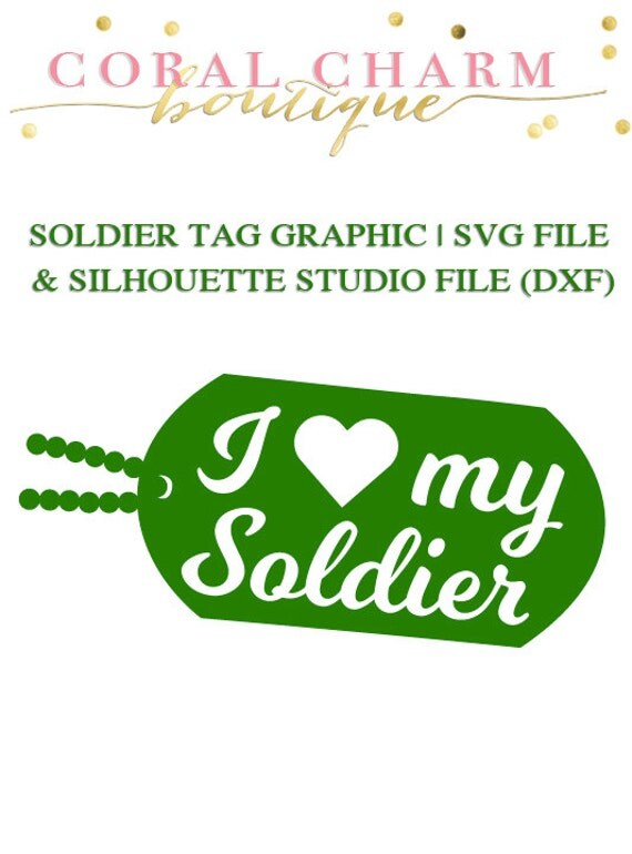 Download I love my Soldier tag graphic for Cutting Machines SVG and