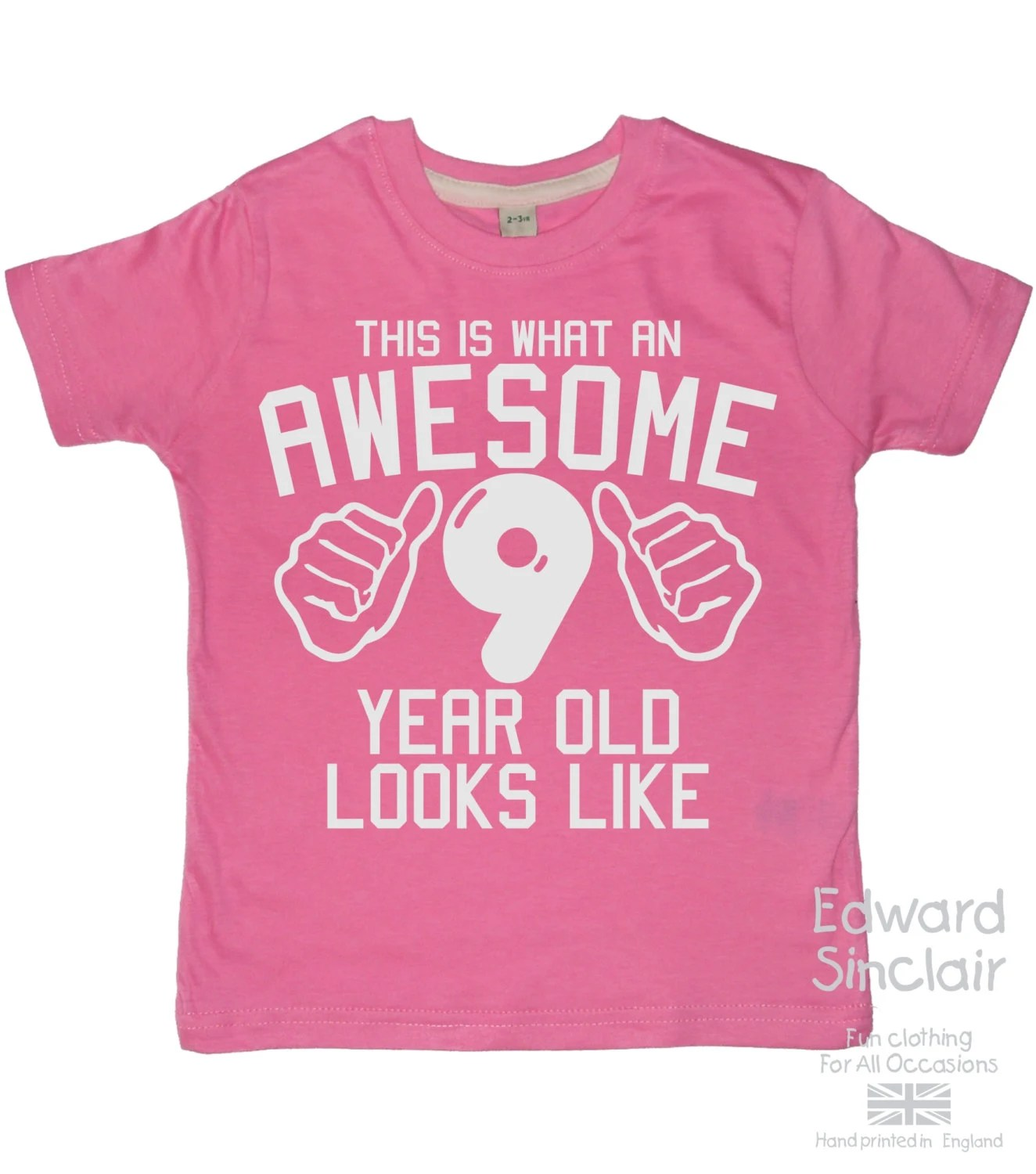 This Is What An Awesome 9 Year Old Looks Like Girls 9th
