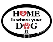 DECAL - Home Is Where You...