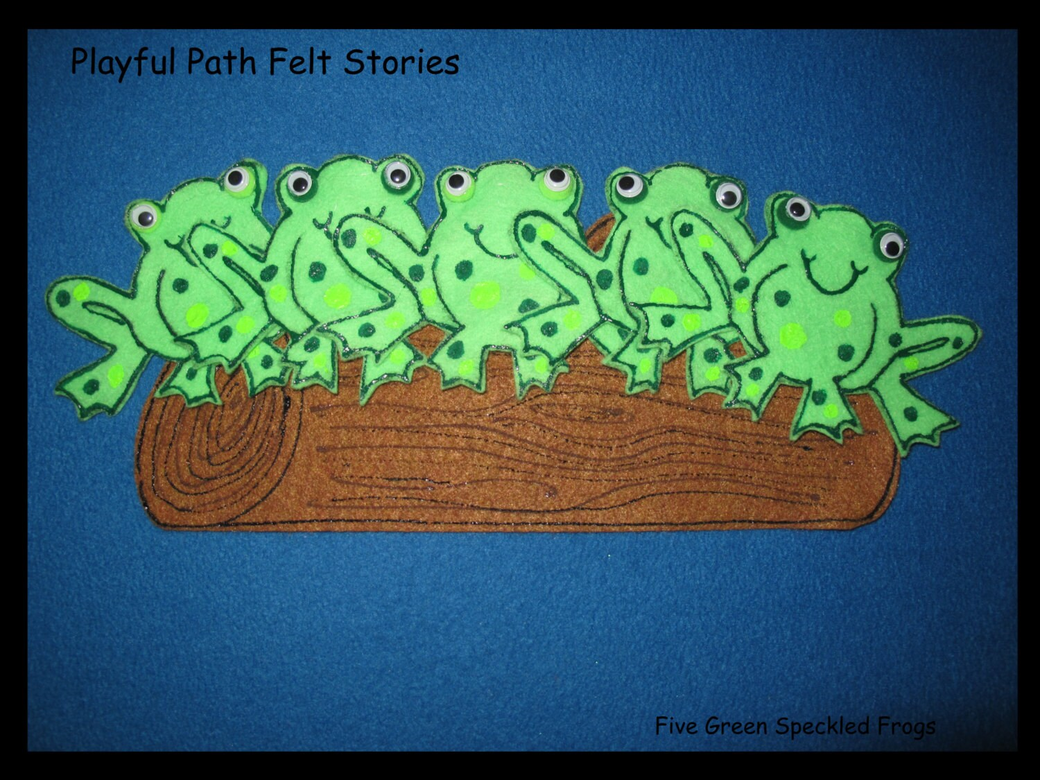 Five Green And Speckled Frogs Felt Story Ece Preschool