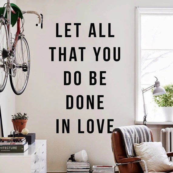 Download Let all that you do be done in love Large Inspirational Love
