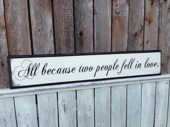 Download All Because Two People Fell in Love Primitive Wooden Sign ...