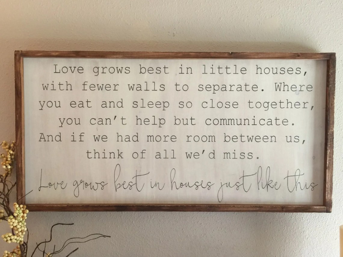 Download Love grows best in little houses 18x36 Framed wood sign