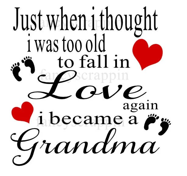 Download Just When I Thought - Grandma - SVG Cutting File from ...