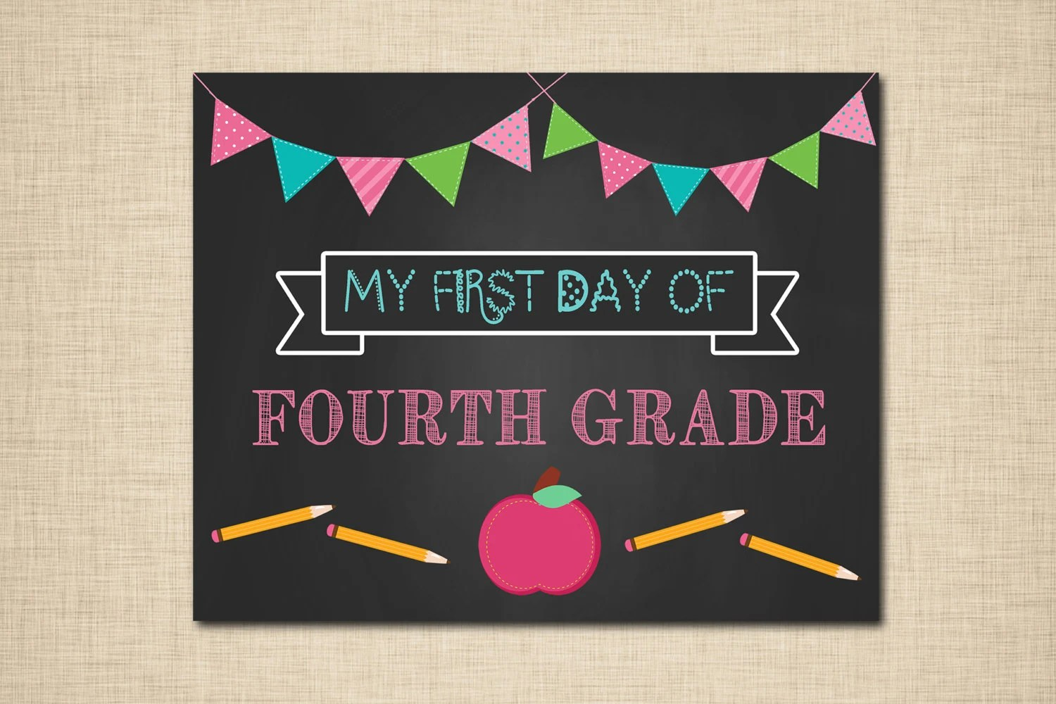 First Day Of School Printable Fourth Grade Sign By Its4keeps